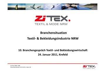Branchensituation Textil- & Bekleidungsindustrie NRW Textil ... - ZiTex