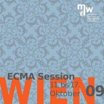 ECMA Session - Universität für Musik und darstellende Kunst Wien
