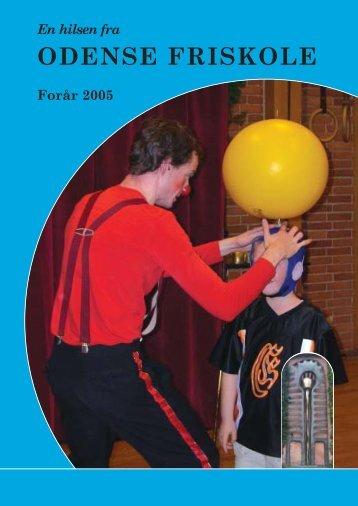 foraar_2005.pdf - Odense Friskole