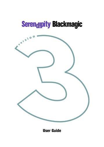 Serendipity Blackmagic V3 - Serendipity Software
