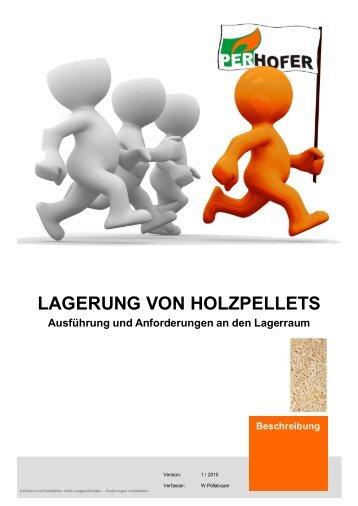 LAGERUNG VON HOLZPELLETS Ausführung und Anforderungen ...