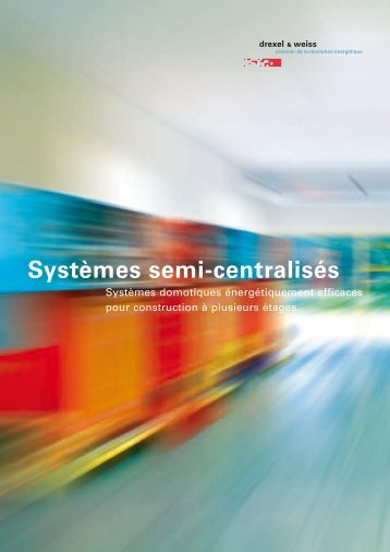 Systèmes individuels - Drexel und Weiss