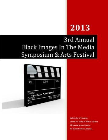 3rd Annual Black Images In The Media Symposium & Arts Festiv