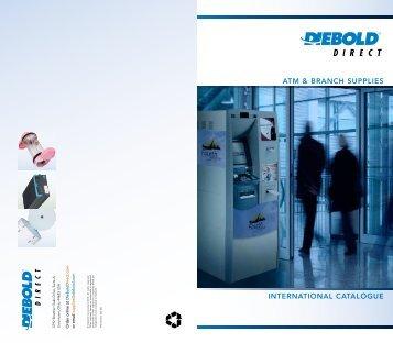 ATM & BrAnch SupplieS INTERNATIONAL ... - DieboldDirect