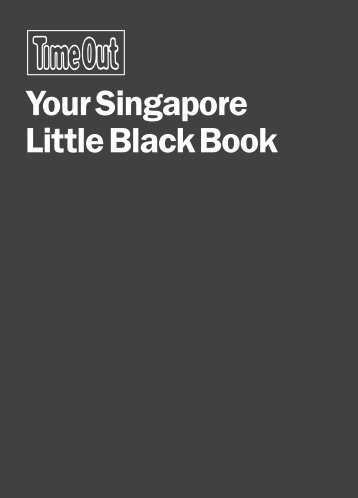 Your Singapore Little Black Book - Time Out