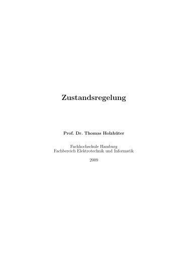 Holzhüter, Zustandsregelung