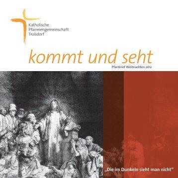 kommt und seht - Pfarreiengemeinschaft Troisdorf