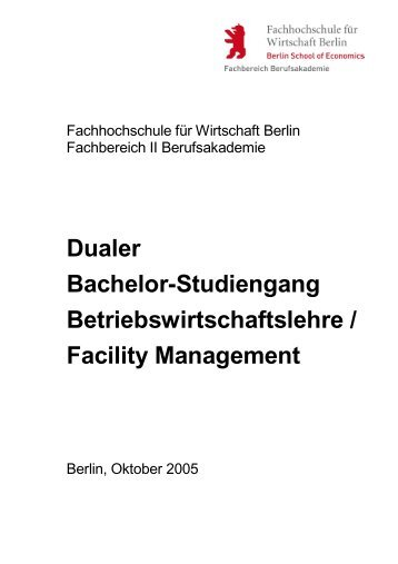 Dualer Bachelor-Studiengang Betriebswirtschaftslehre / Facility ...