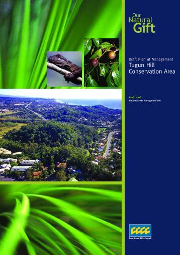 Draft Tugun Hill Conservation Area Plan of Management