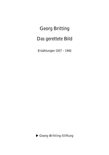 Georg Britting Das gerettete Bild