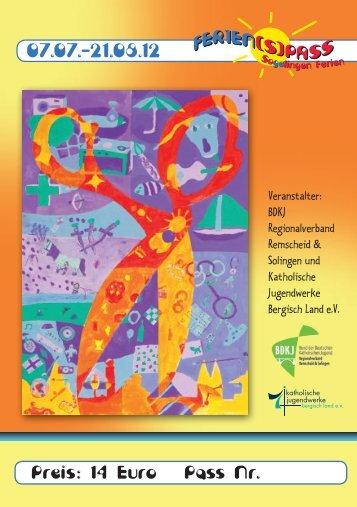 Infoheft 2012 (pdf mit 4,14 MB) - BDKJ Ferien(s)pass Solingen