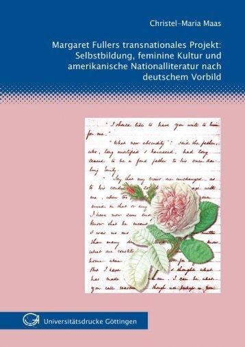 Margaret Fullers transnationales Projekt : Selbstbildung, feminine ...