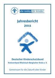 Jahresbericht 2011 - Kinderschutzbund Rheinisch-Bergischer Kreis