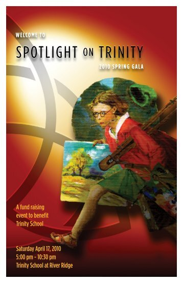 SPotlight on trinity SPotlight on trinity - Trinity School