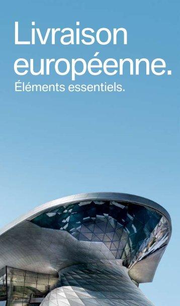 Livraison européenne. - BMW Canada