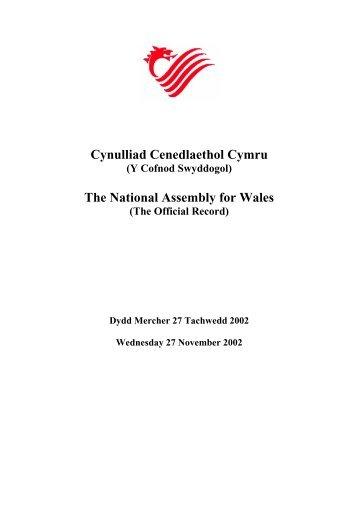 Cynulliad Cenedlaethol Cymru The National Assembly for Wales