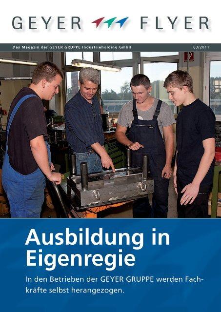 Ausbildung in Eigenregie - Geyer Gruppe