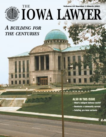 A BUILDING FOR THE CENTURIES - The Iowa State Bar Association