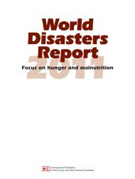 World Disasters Report 2011 – Focus on hunger and - International ...