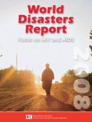 World Disasters Report 2008 - International Federation of Red Cross ...