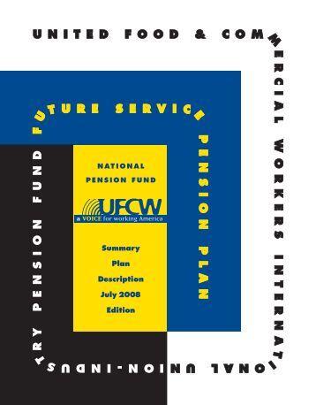 Summary Plan Description July 2008 Edition - UFCW International ...