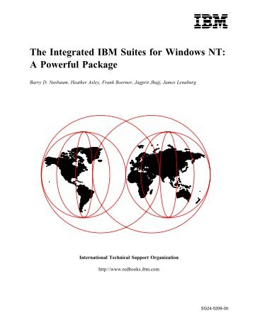 The Integrated IBM Suites for Windows NT: A ... - IBM Redbooks