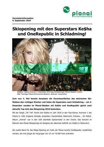 Skiopening mit den Superstars Ke$ha und OneRepublic in ...