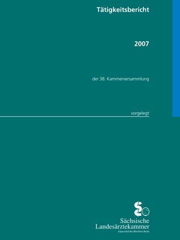Sächsische Landesärztekammer Tätigkeitsbericht 2007