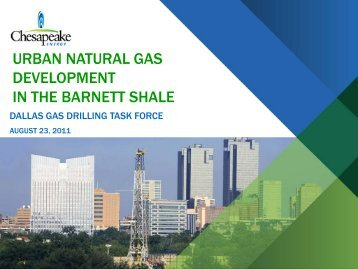 urban natural gas development in the barnett shale - City of Dallas