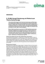 6. OLMA Honig-Prämierung mit Referat zum Thema Sortenhonige