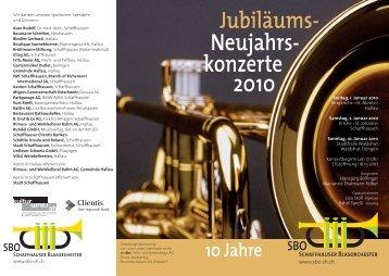 2010 Neujahrs- konzerte Jubiläums- - Schaffhauser Blasorchester