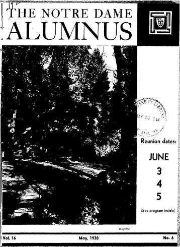 Notre Dame Alumnus, Vol. 16, No. 06 -- May - Archives - University ...