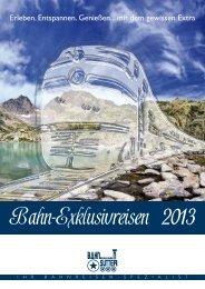 Unsere weiteren Bahn-Erlebnisreisen-Kataloge - Bahnreisen Sutter