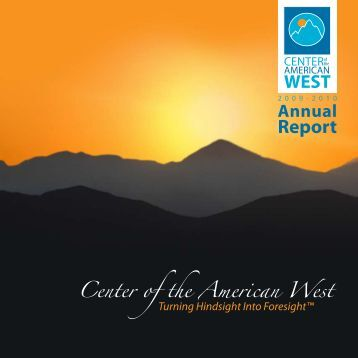 Fiscal Year 2009-2010 Annual Report - Center of the American West