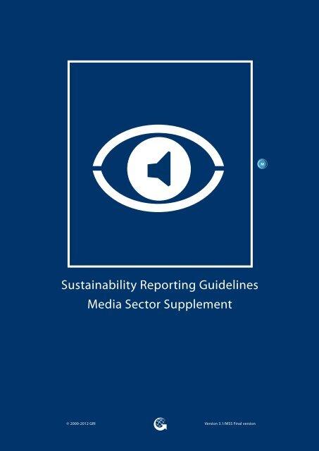Media Sector Supplement - Global Reporting Initiative
