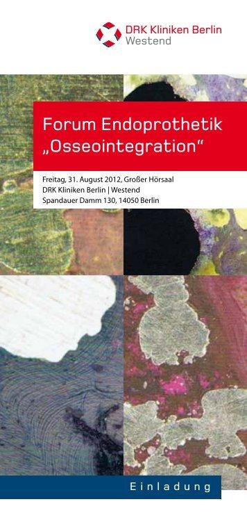 "Forum Endoprothetik ""Osseointegration"" - DRK Kliniken Berlin"