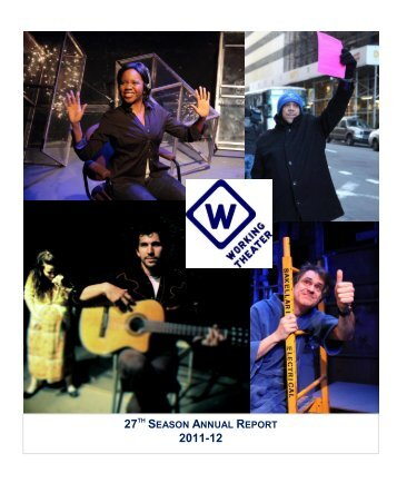 to download our 2012 Annual Report - Working Theater