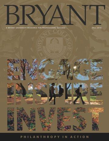 P H I L A N T H R O P Y I N A C T I O N - Bryant University