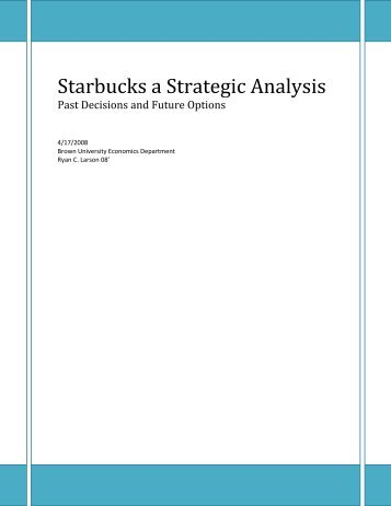 external analysis of starbucks 1 running External stakeholders kind methods 4 what are the outcomes you would like to see from this stakeholder analysis workshop hawkins at starbucks.
