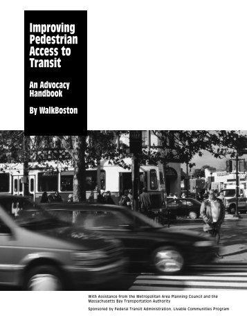 Improving Pedestrian Access to Transit - FHWA Safety Program ...