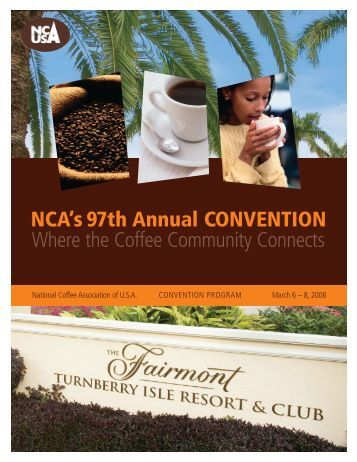NCA's 97th Annual CONVENTION Where the Coffee Community ...