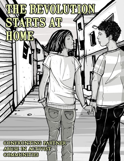 Read The Revolution Starts At Home Confronting Intimate Violence Within Activist Communities By Ching In Chen