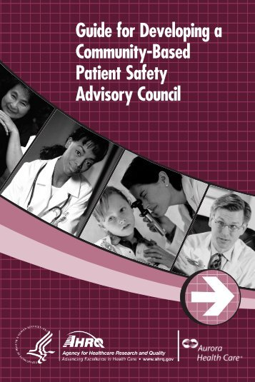 Guide for Developing a Community-Based Patient Safety Advisory ...