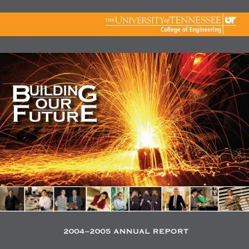 UT College of Engineering Annual Report 2004-2005