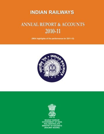 Annual Report & Accounts (2010-11) - Indian Railway