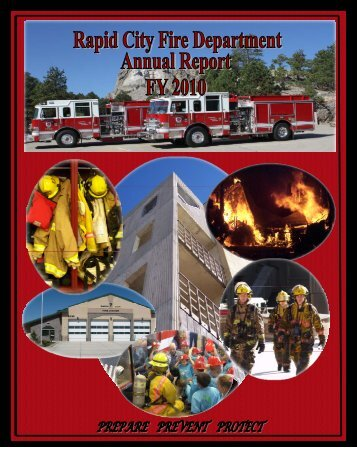 Fire Department Annual Report 2010 - City of Rapid City