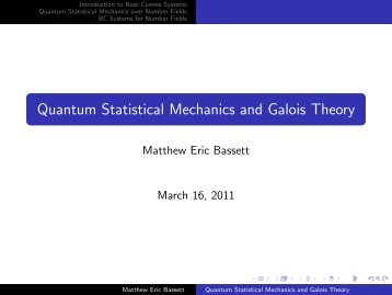 Quantum Statistical Mechanics and Galois Theory - Matthew Eric ...