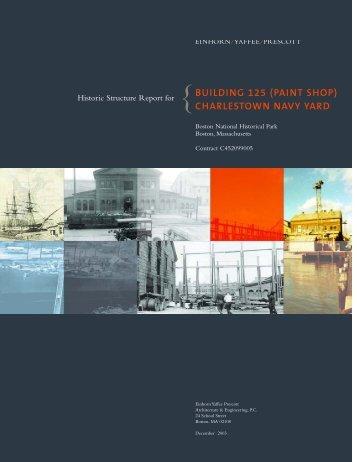 BUILDING 125 (PAINT SHOP) Historic Structure Report for