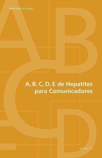 A, B, C, D, E de Hepatites para - BVS Ministério da Saúde