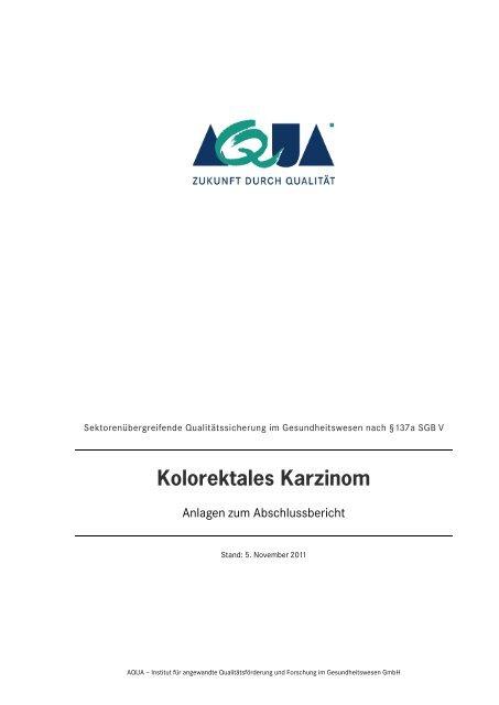 Kolorektales Karzinom - Anlagen zum Abschlussbericht - SQG